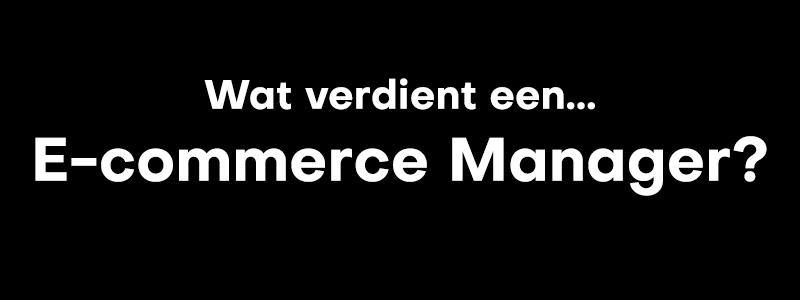 Salaris E-commerce Manager